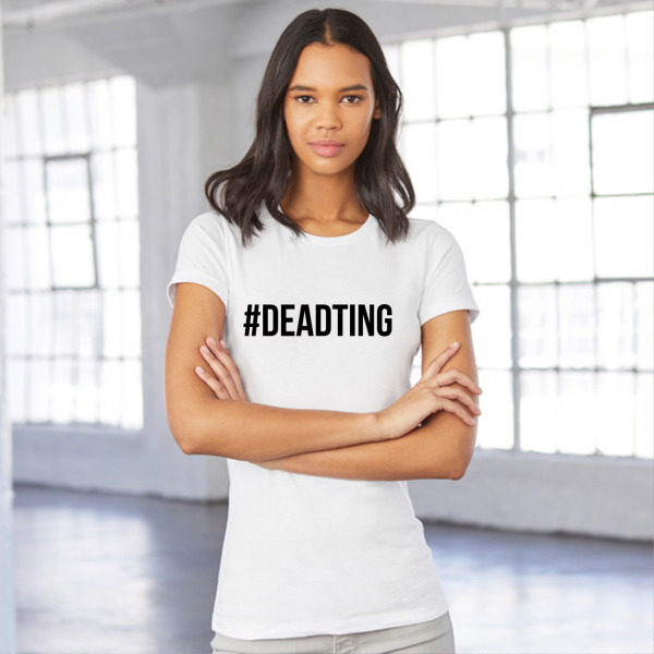 Dead Ting Ladies White T-Shirt
